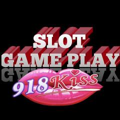 SLOT GAME PLAY