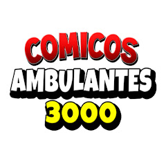 Comicos Ambulantes 3000