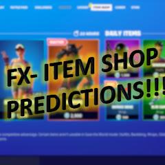FX- Fortnite Item Shop Prediction