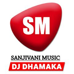 Sanjivani Dhamaka