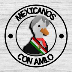 Méxicanos con AMLO