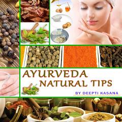 AYURVEDA NATURAL TIPS