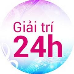 Giải Trí 24h TV