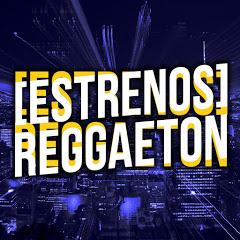 Estrenos Reggaeton