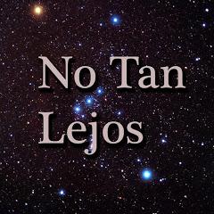 No Tan Lejos _