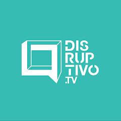 Disruptivo TV - Emprendimiento Social