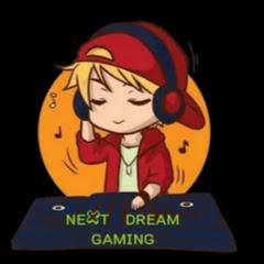 NEXT DREAM GAMING