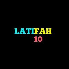 Latifah 10