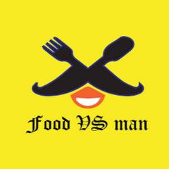 FOOD VS MAN