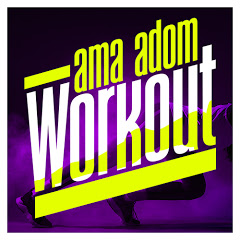 Ama Adom Workout