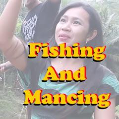 Fishing and Mancing