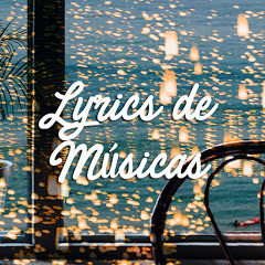 Lyrics de Músicas