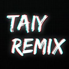 DJ Taiy Remix ດີເຈ ຕ່າຍ ຣີມິກຊ໌