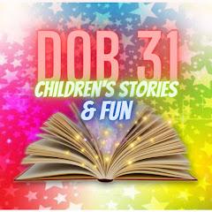 DOB 31 CHILDREN'S STORIES & FUN