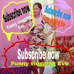 funny vlogging Eve