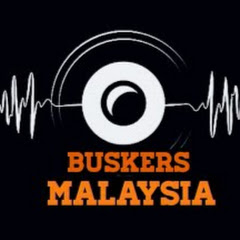 BUSKERS MALAYSIA