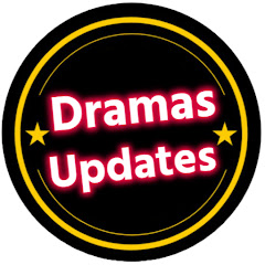 Dramas Updates