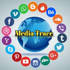 Media Trace