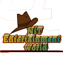 NiT Entertainment world