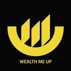 Wealth Me Up