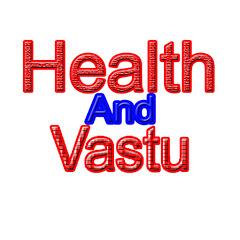 Health And Vastu
