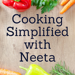 Cooking Simplified with Neeta