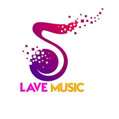 LAVE MUSIC