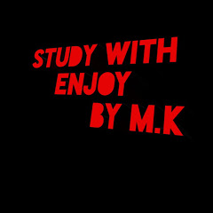 Study with enjoy By M.K