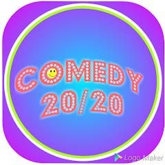 COMEDY 20/20