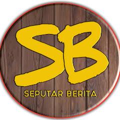 SEPUTAR BERITA