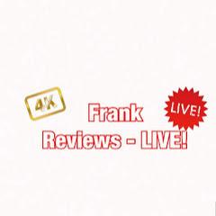 Frank Reviews - LIVE!
