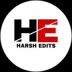 Harsh Edits