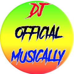 Dj Official Musically