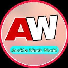 Anokha Music World