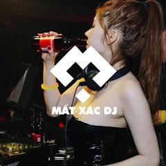 Mất Xác DJ
