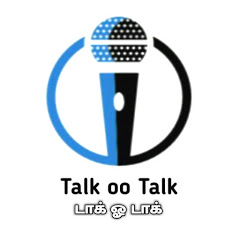 Talk oo Talk - டாக் ஓ டாக்