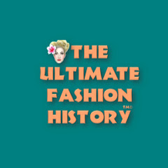 The Ultimate Fashion History