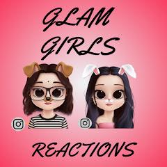 Glam Girls Reactions