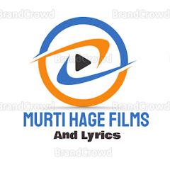 Murti Hage films lyrics and vlogs