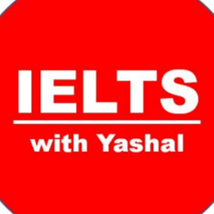 IELTS WITH YASHAL