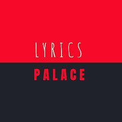 LYRICS PALACE