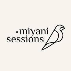 Miyani Sessions