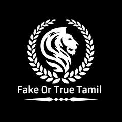 Fake Or True Tamil