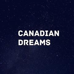 Canadian Dreams