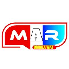 MAR BANGLA WAZ