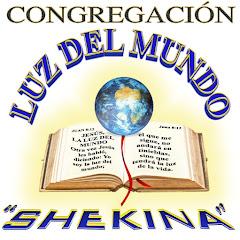 LUZ DEL MUNDO SHEKINA BOLIVIA
