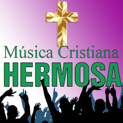 Música Cristiana Hermosa