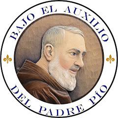 Bajo el Auxilio del Padre Pío