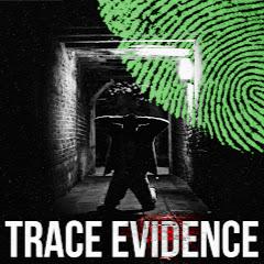 Trace Evidence Podcast