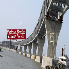 Padma Bridge Latest News